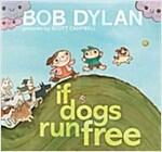 If Dogs Run Free (Hardcover)