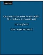 [중고] Oxford Practice Tests for the TOEIC Test 2 - 테이프 2개