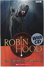 Robin Hood - The Silver Arrow and the Slaves - With Audio CD (Package)