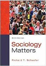 Sociology Matters (Paperback, 6, Revised)