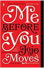 Me Before You (Paperback, Reprint)
