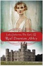 [중고] Lady Catherine, the Earl, and the Real Downton Abbey (Paperback)