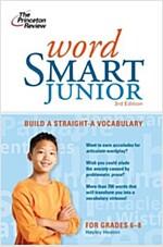 Word Smart Junior: Build a Straight-A Vocabulary (Paperback, 3)