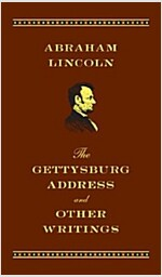 Gettysburg Address and Other Writings (Hardcover)