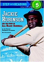 Jackie Robinson and the Story of All-Black Baseball (Paperback)