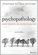 Psychopathology: History, Diagnosis, and Empirical Foundations (Hardcover, 2, Revised)