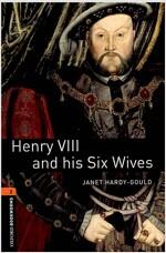 [중고] Oxford Bookworms Library: Level 2:: Henry VIII and his Six Wives (Paperback)