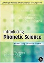 Introducing Phonetic Science (Paperback)