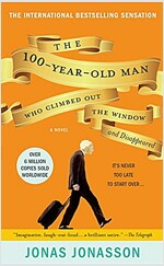 The 100-Year-Old Man Who Climbed Out the Window and Disappeared (Mass Market Paperback, International)