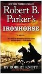 [중고] Robert B. Parker's Ironhorse (Mass Market Paperback)