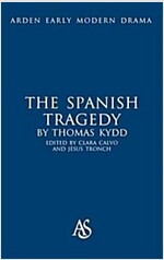 The Spanish Tragedy (Hardcover)