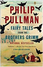 Fairy Tales from the Brothers Grimm: A New English Version (Penguin Classics Deluxe Edition) (Paperback, Deckle Edge)