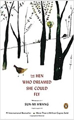 The Hen Who Dreamed She Could Fly (Paperback, llustrated, Rough Cut, Deckle Edge)