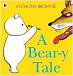 A Bear-y Tale (Paperback)