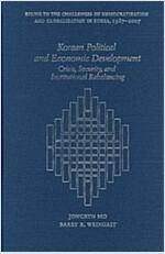 Korean Political and Economic Development: Crisis, Security, and Institutional Rebalancing (Hardcover)