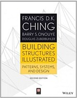 Building Structures Illustrated: Patterns, Systems, and Design (Paperback, 2, Revised)