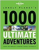 Lonely Planet 1000 Ultimate Adventures (Paperback)