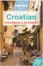 Lonely Planet Croatian Phrasebook & Dictionary (Paperback, 3)