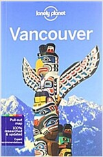 Lonely Planet Vancouver [With Pull-Out Map] (Paperback, 6)