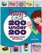 [중고] 200 Under 200: 200 Recipes Under 200 Calories (Paperback)