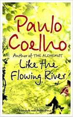 [중고] Like the Flowing River : Thoughts and Reflections (Paperback, New ed)