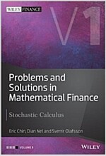 Problems and Solutions in Mathematical Finance: Stochastic Calculus (Hardcover, Revised)