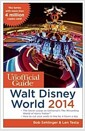[중고] The Unofficial Guide to Walt Disney World (Paperback, 2014)