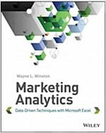 Marketing Analytics: Data-Driven Techniques with Microsoft Excel (Paperback)