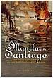 Manila & Santiago (Hardcover)