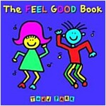 The Feel Good Book (Paperback, Reprint)