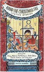 Round the Christmas Fire : Festive Stories (Hardcover)