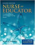Nurse as Educator (Paperback, 4, Revised)