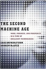 [중고] The Second Machine Age: Work, Progress, and Prosperity in a Time of Brilliant Technologies (Hardcover)