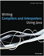 Writing Compilers and Interpreters : A Software Engineering Approach (Paperback, 3rd Edition)