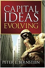 Capital Ideas Evolving (Paperback)