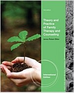 Theory and Practice of Family Therapy and Counseling (Paperback)