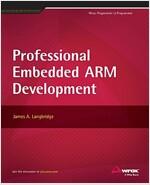 Professional Embedded Arm Development (Paperback)