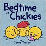 Bedtime for Chickies (Board Books)
