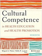 Cultural Competence in Health Education and Health Promotion (Paperback, 2)