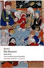 The Masnavi, Book Three (Paperback)