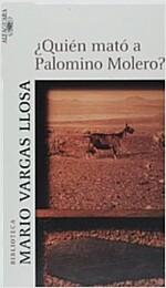 Quien mato a Palomino Molero? / Who Killed Palomino Molero? (Paperback)