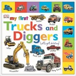 My First Trucks and Diggers: Let's Get Driving! (Board Books)