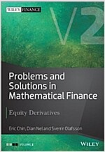 Problems and Solutions in Mathematical Finance: Equity Derivatives, Volume 2 (Hardcover)