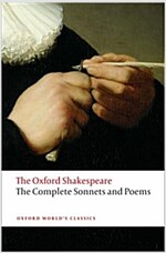 The Complete Sonnets and Poems: The Oxford Shakespeare (Paperback)