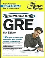 The Princeton Review Verbal Workout for the GRE (Paperback, 5)