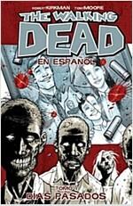 The Walking Dead En Espanol, Tomo 1: Dias Pasados (Paperback)