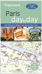 [중고] Frommer's Paris Day by Day [With Map] (Paperback, 4, Revised)