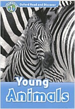 Oxford Read and Discover: Level 1: Young Animals (Paperback)