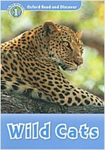 Oxford Read and Discover: Level 1: Wild Cats (Paperback)