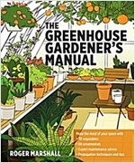 The Greenhouse Gardener's Manual (Paperback)